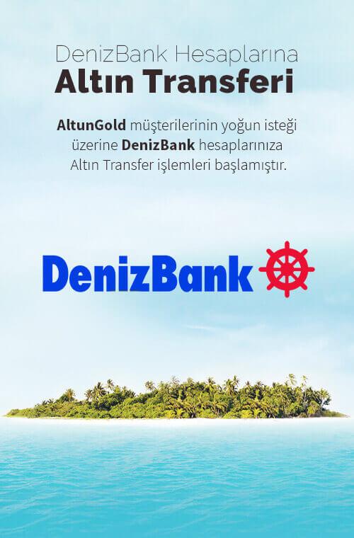 DenizBank Altın Transferi
